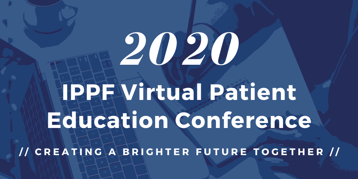 IPPF Virtual Patient Education Conference Image
