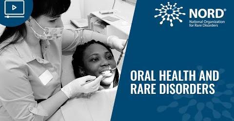 Oral Health and Rare Disorders: NORD Webinar Recording Image